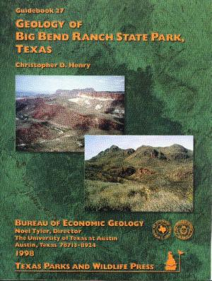 Geology of Big Bend Ranch State Park, Texas