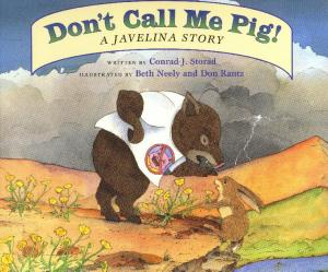 Don t Call Me Pig - A Javelina Story