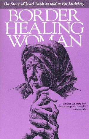 Border Healing Woman