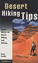 Desert Hiking Tips: Expert Advice on Hiking and Driving