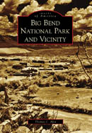 Big Bend N.P. and Vicinity: Images of America