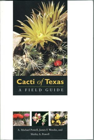 Cacti of Texas: A Field Guide (Powell)