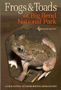 Frogs & Toads of Big Bend National Park