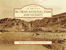 Big Bend N.P. and Vicinity Historic Postcards