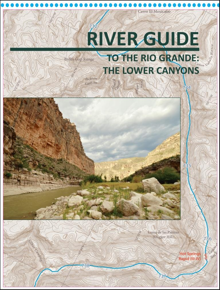 River Guide to the Rio Grande: The Lower Canyons