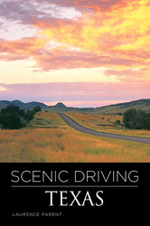 Scenic Driving Texas - Third Edition